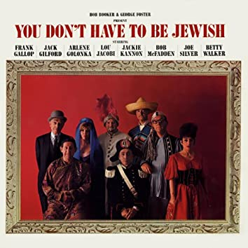 You Don't Have To Be Jewish (Original 1965 Cast Recording)