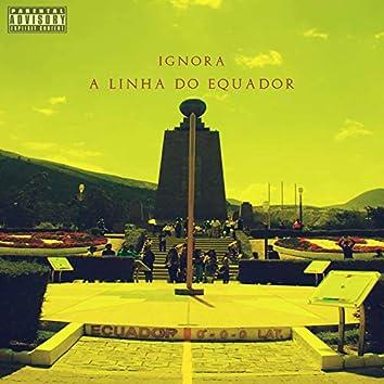 Ignora a Linha do Equador