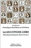 La Multitude libre - Nouvelles lectures du Traité Politique