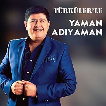 Türküler'le
