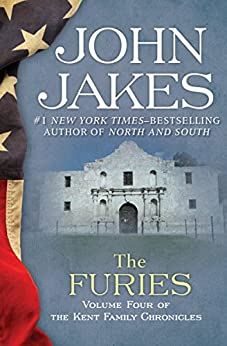 The Furies (The Kent Family Chronicles Book 4) by [John Jakes]