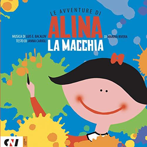 LA MACCHIA: Le Avventure di Alina (Italian Edition)