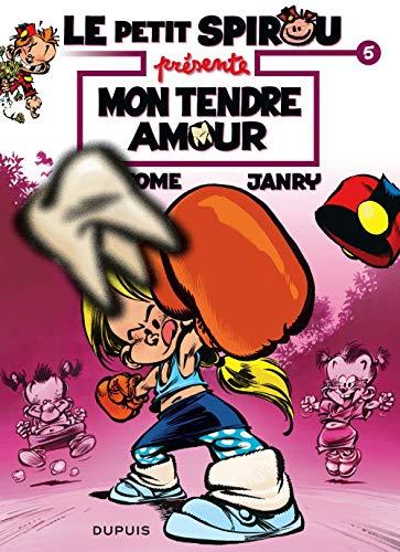Le Petit Spirou présente... - tome 5 - Mon tendre amour