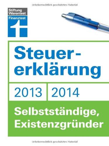 Steuererklärung 2013/2014 - Selbstständige, Existenzgründer