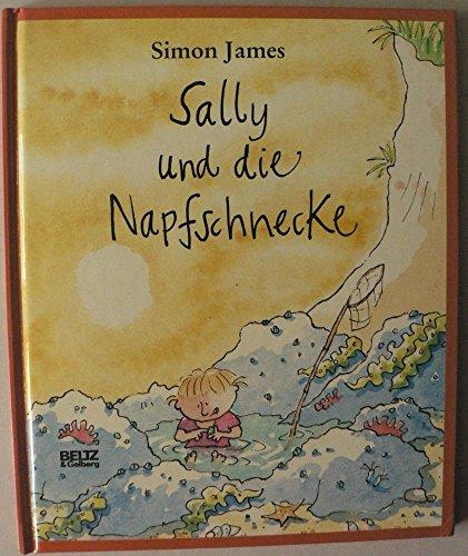 Sally und die Napfschnecke: Bilderbuch (Beltz & Gelberg)