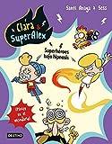 Clara & SuperAlex 5. Superhéroes bajo hipnosis: ¡Pánico en el vecindario!