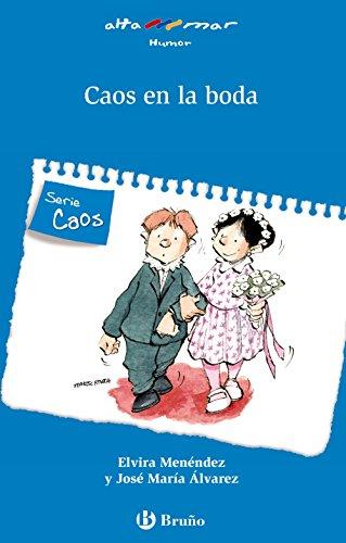 Caos en la boda (Castellano - A PARTIR DE 6 AÑOS - ALTAMAR)