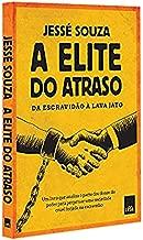 A Elite do Atraso (Português)