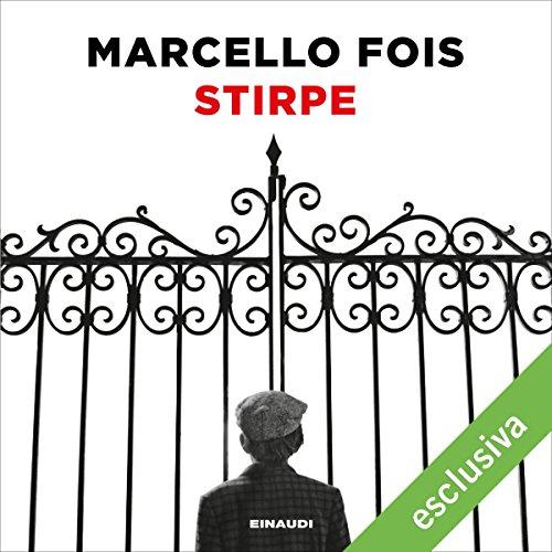 Stirpe | Marcello Fois