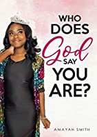 Who Does God Say You Are?