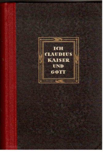 Robert von Ranke Graves: Ich, Claudius - Kaiser und Gott