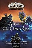World of WarCraft - L'armée des ombres