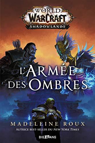 World of WarCraft: L'armée des omb