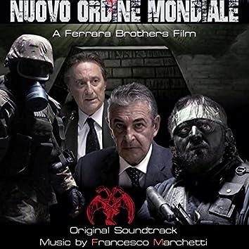 Nuovo Ordine Mondiale (Original Soundtrack)