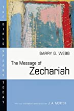 Message Of Zechariah, The: Your Kingdom Come by Webb Barry G (September 01,2006)