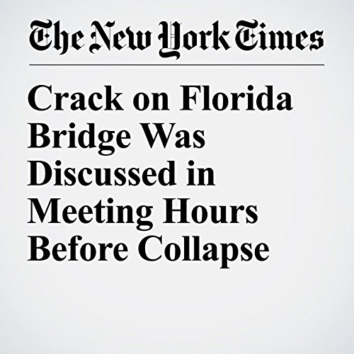 Crack on Florida Bridge Was Discussed in Meeting Hours Before Collapse copertina