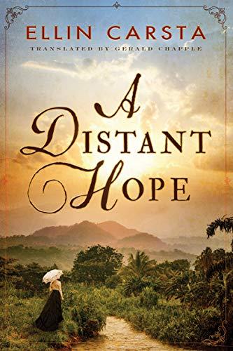 A Distant Hope (The Hansen Family Saga, 1, Band 1)