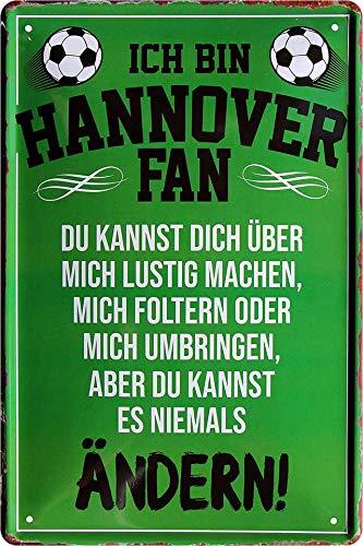 Blechschilder ICH BIN Hannover Fan Metallschild für Fußball Begeisterte DEKO Artikel Schild Geschenkidee 20x30 cm