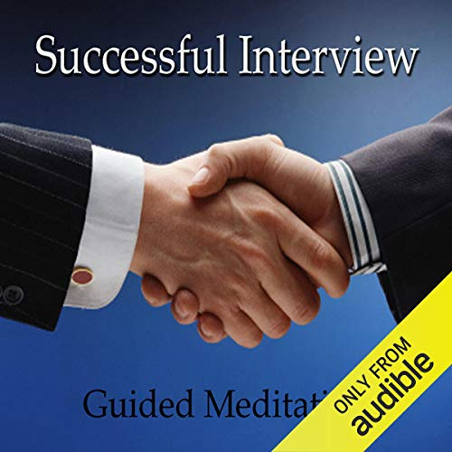 Guided Meditation for a Successful Interview cover art