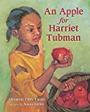 An Apple for Harriet Tubman book with a young african american girl holding an apple on the front