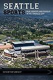 Seattle Sports: Play, Identity, ...