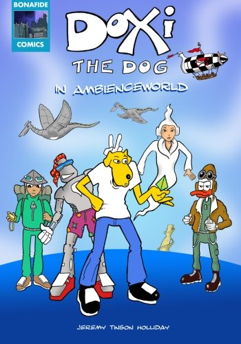 Doxi the Dog in Ambienceworld: Full Color Comic Strip Adventure