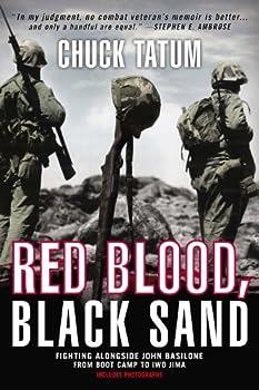 Red Blood Black Sand  Fighting Alongside John Basilone from Boot Camp to Iwo Jima