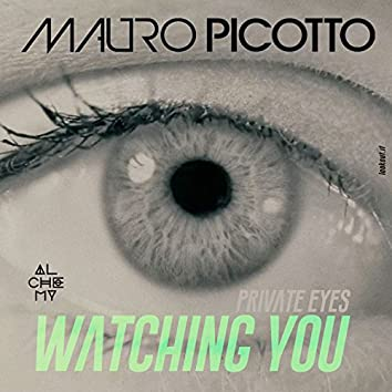 Private Eyes (Watching You)