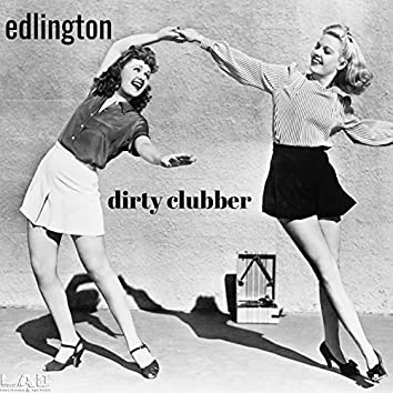 Dirty Clubber