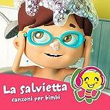 La Salvietta (Canzone per Bambini)