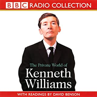The Private World of Kenneth Williams                   By:                                                                                                                                 BBC Audiobooks                               Narrated by:                                                                                                                                 Full Cast                      Length: 2 hrs and 5 mins     61 ratings     Overall 4.4