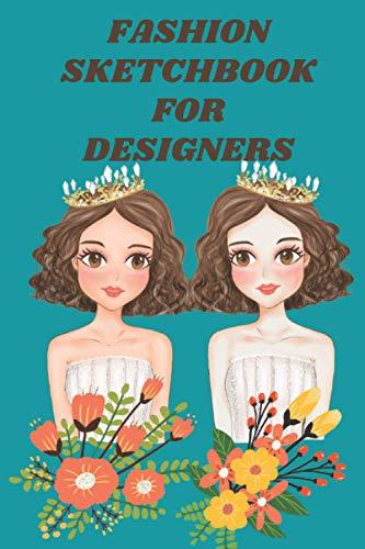 Fashion sketchbook for designers: fashion sketchbook for girls sketch book for fashion designer fashion drawing templates fashion sketch book for ... for fashion designer Croquis templates