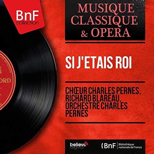 Chœur Charles Pernès, Richard Blareau, Orchestre Charles Pernès