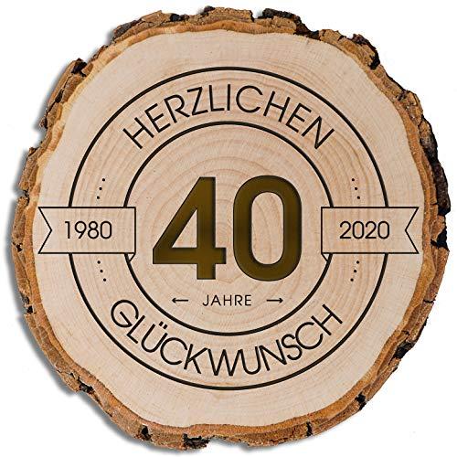 DARO Design - Baumscheibe mit Rinde und Gravur Größe S 16-19cm - 40 Jahre Herzlichen Glückwunsch - Geschenk zum Jubiläum, Geburtstag, Jahrestag