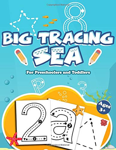 Big Tracing Sea for Preschoolers and Toddlers Ages 3+: Handwriting Practice Activity Book for Kids Letter alphabet, Numbers, Shapes