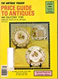 Antique Trader Price Guide to Antiques and Collectors' Items (February, 1989)