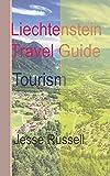 Liechtenstein Travel Guide: Tourism