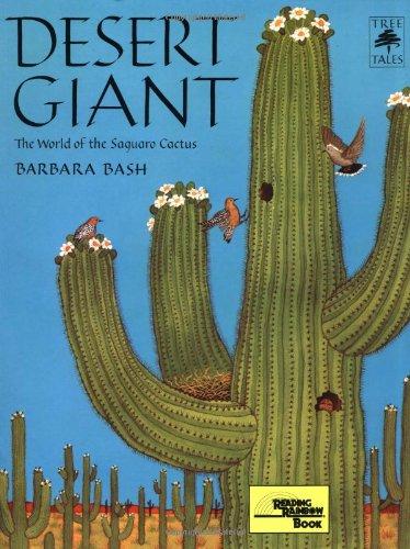 Desert Giant: The World of the Saguaro Cactus (Tree Tales)