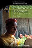 Theravada Buddhism: Continuity, Diversity, and Identity (Blackwell Guides to Buddhism) - Kate Crosby