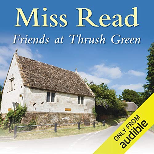 Friends at Thrush Green cover art