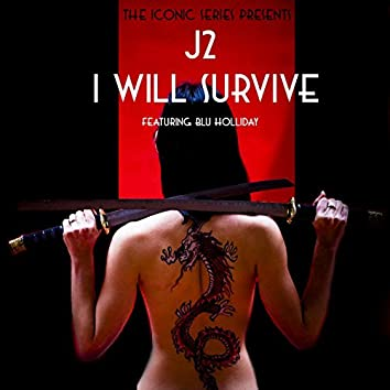 I Will Survive (feat. Blu Holliday)