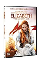 Elizabeth - The Golden Age [Italian Edition]