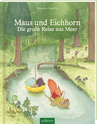 Maus und Eichhorn: Die große Reise ans Meer