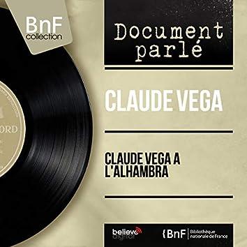 Claude Vega à l'Alhambra (Live, Mono Version)