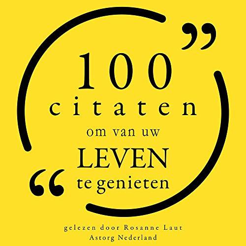 100 Citaten om van uw leven te genieten Titelbild