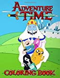 Adventure Time Coloring Book: Over 50 completely unique Adventure Time Coloring Book!...