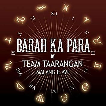 Barah ka Para (feat. Malang & Avi)