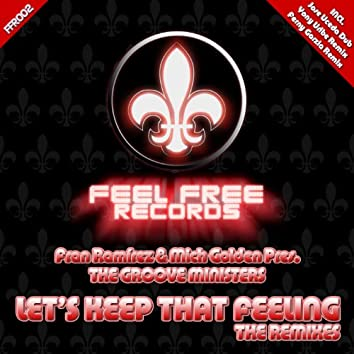 Let's Keep That Feeling (The Remixes)