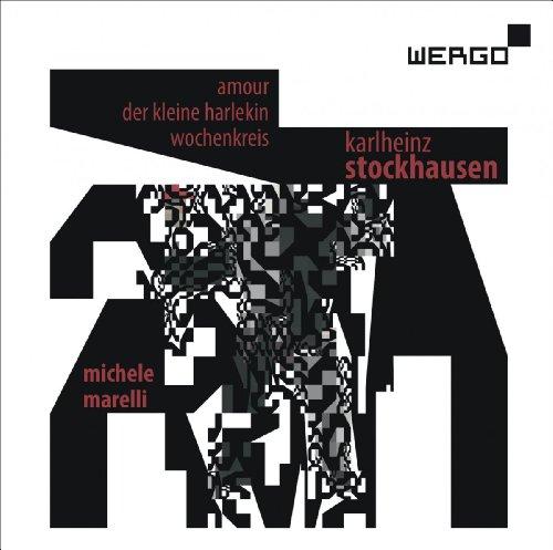 シュトックハウゼン : Amour (愛) | ハルレキン (小さなハーレキン) 他 (Karlheinz Stockhausen : Amour | Der Kleine Harlekin | Wochenkreis / Michele Marelli) [輸入盤]