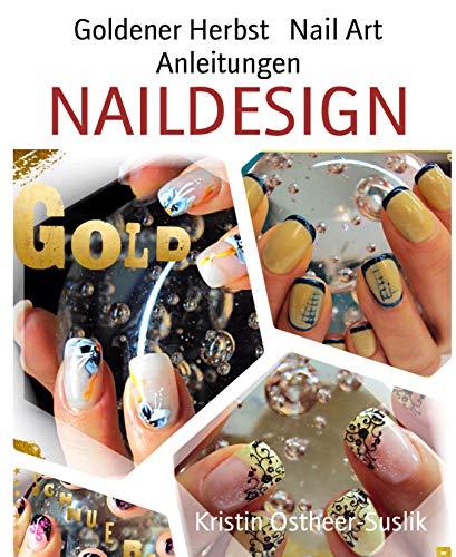 Goldener Herbst   Nail Art Anleitungen: NAILDESIGN